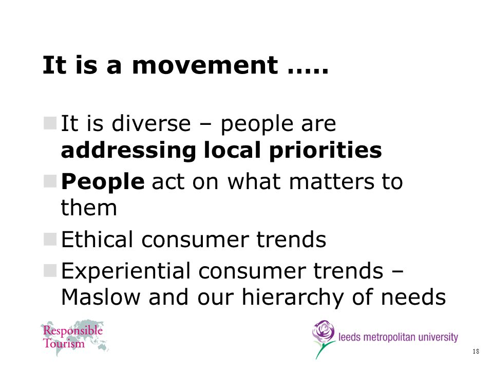 It is a movement ….. It is diverse – people are addressing local priorities. People act on what matters to them.