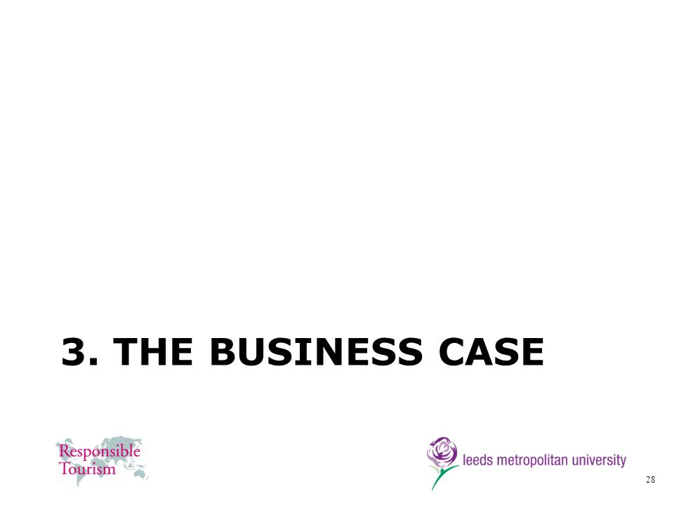 3. The Business case