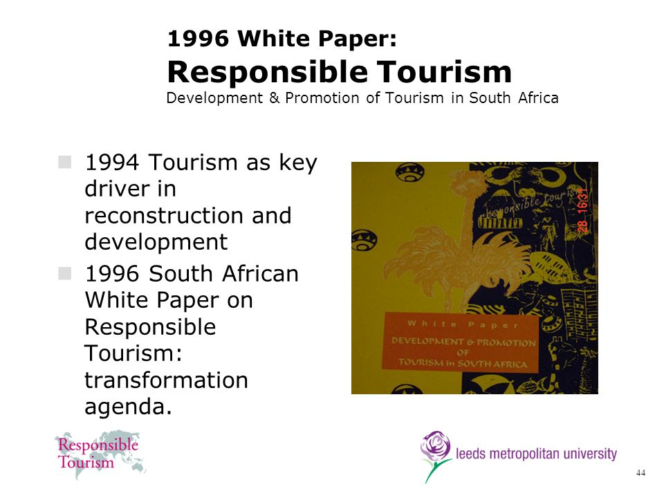 1996 White Paper: Responsible Tourism Development & Promotion of Tourism in South Africa