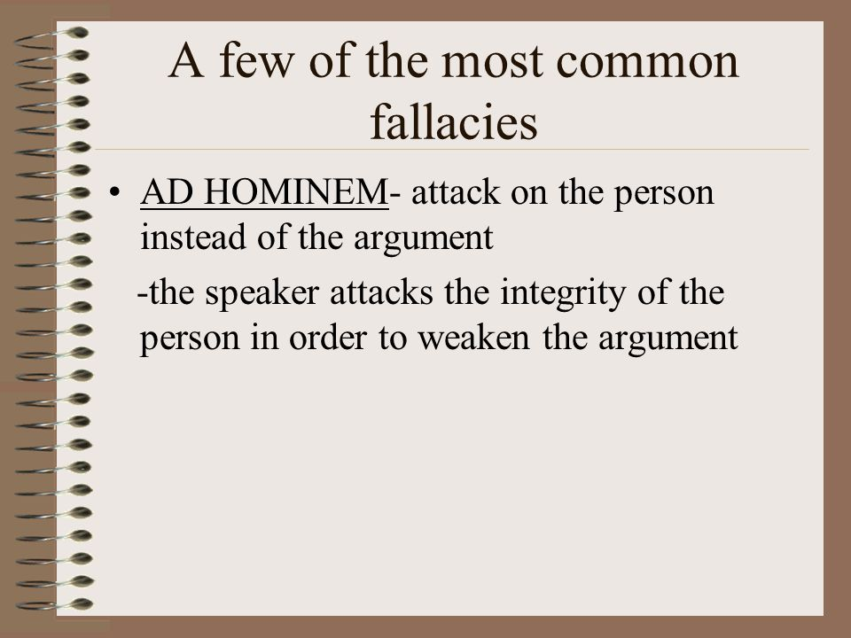A few of the most common fallacies