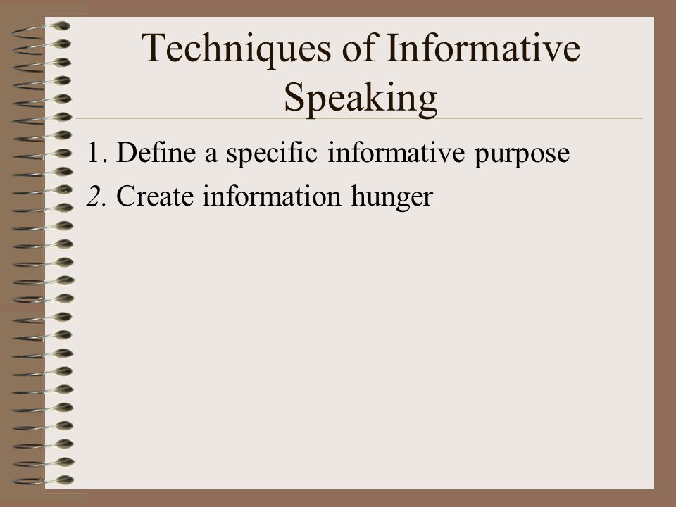 Techniques of Informative Speaking