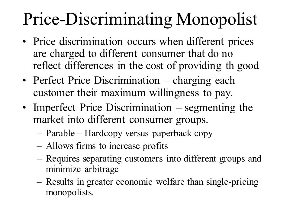 Price-Discriminating Monopolist