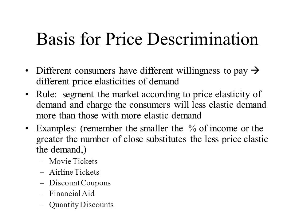 Basis for Price Descrimination
