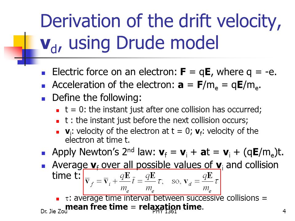 Derivation of the drift velocity, vd, using Drude model