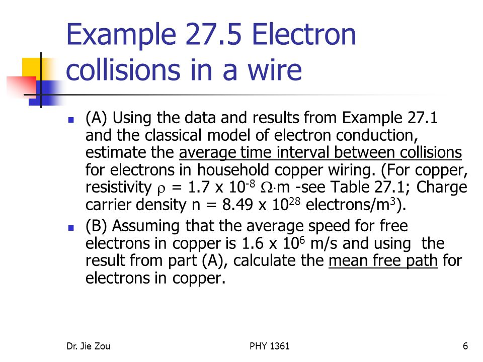 Example 27.5 Electron collisions in a wire