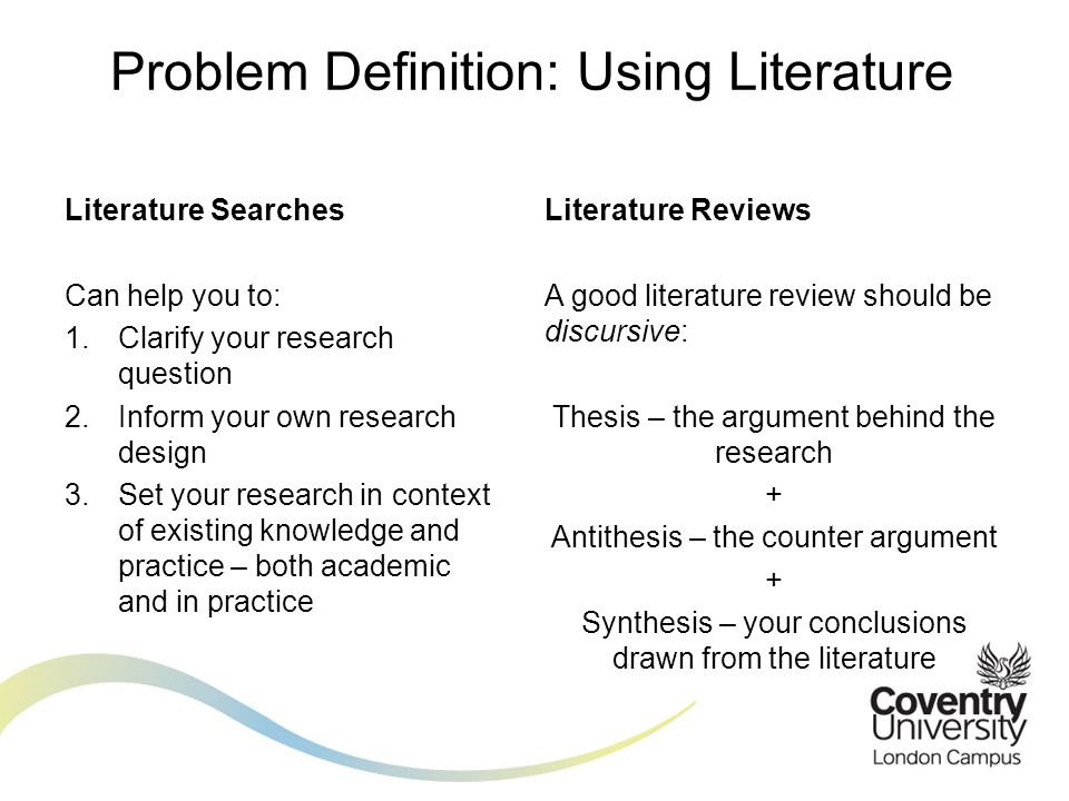 Problem Definition: Using Literature