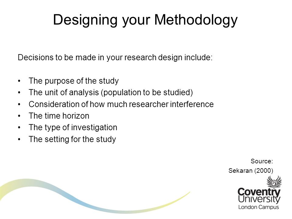 Designing your Methodology