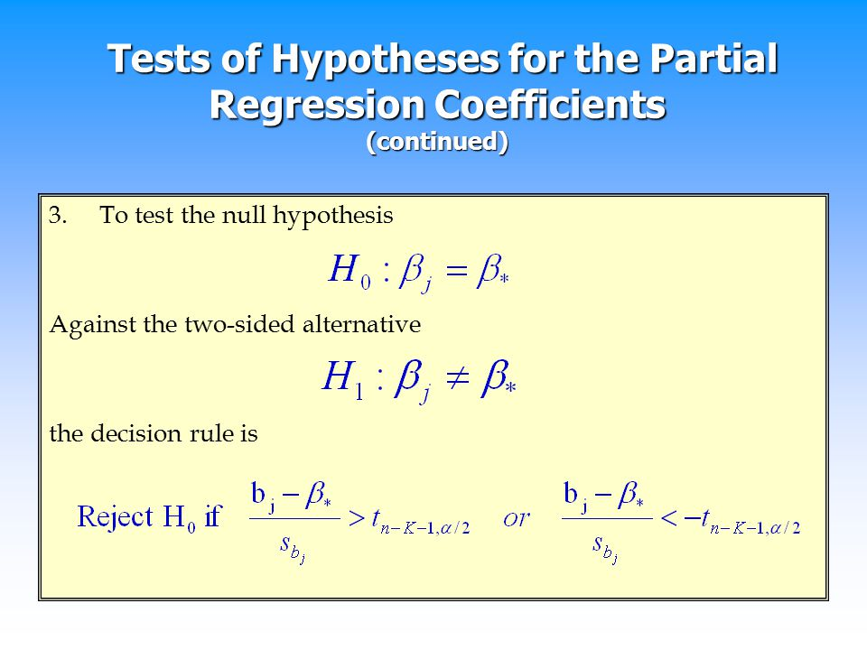 Tests of Hypotheses for the Partial Regression Coefficients (continued)