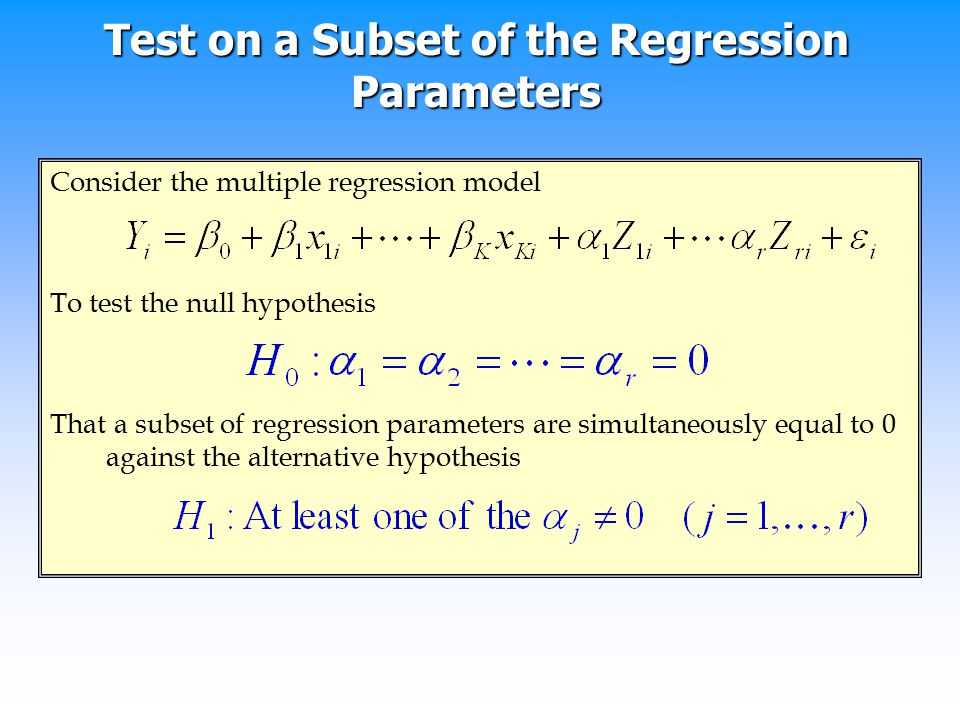 Test on a Subset of the Regression Parameters
