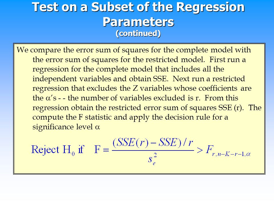 Test on a Subset of the Regression Parameters (continued)