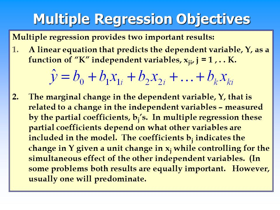 Multiple Regression Objectives