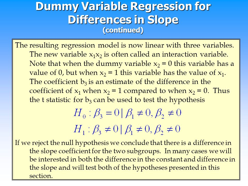 Dummy Variable Regression for Differences in Slope (continued)