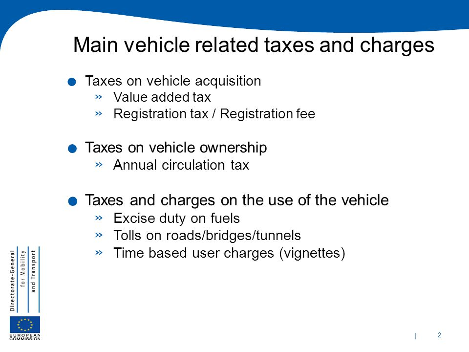Main vehicle related taxes and charges
