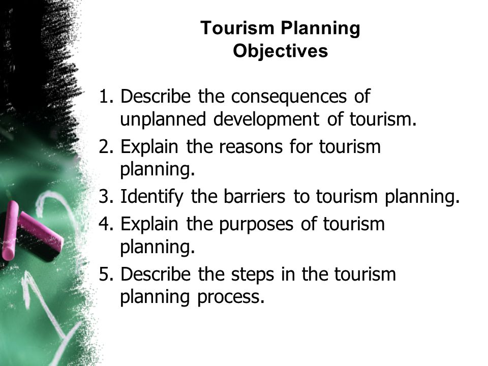 reasons for tourism planning