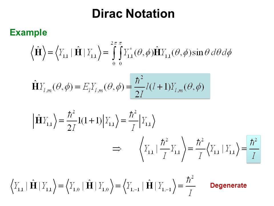 Dirac Notation Example Degenerate