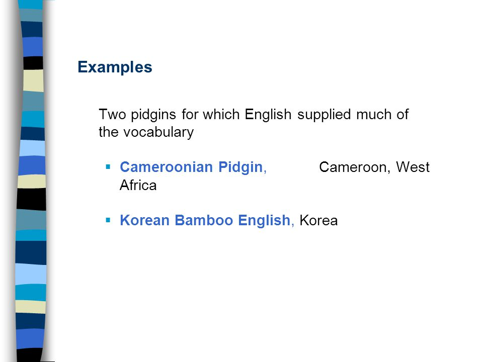 Chapters 3 and 4 pidgins creoles and codes ppt download examples two pidgins for which english supplied much of the vocabulary publicscrutiny