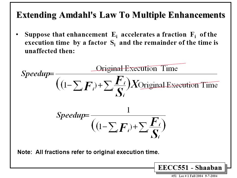 Extending Amdahl s Law To Multiple Enhancements