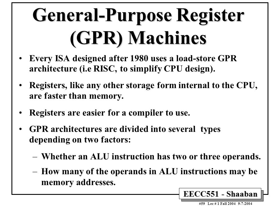 General-Purpose Register (GPR) Machines