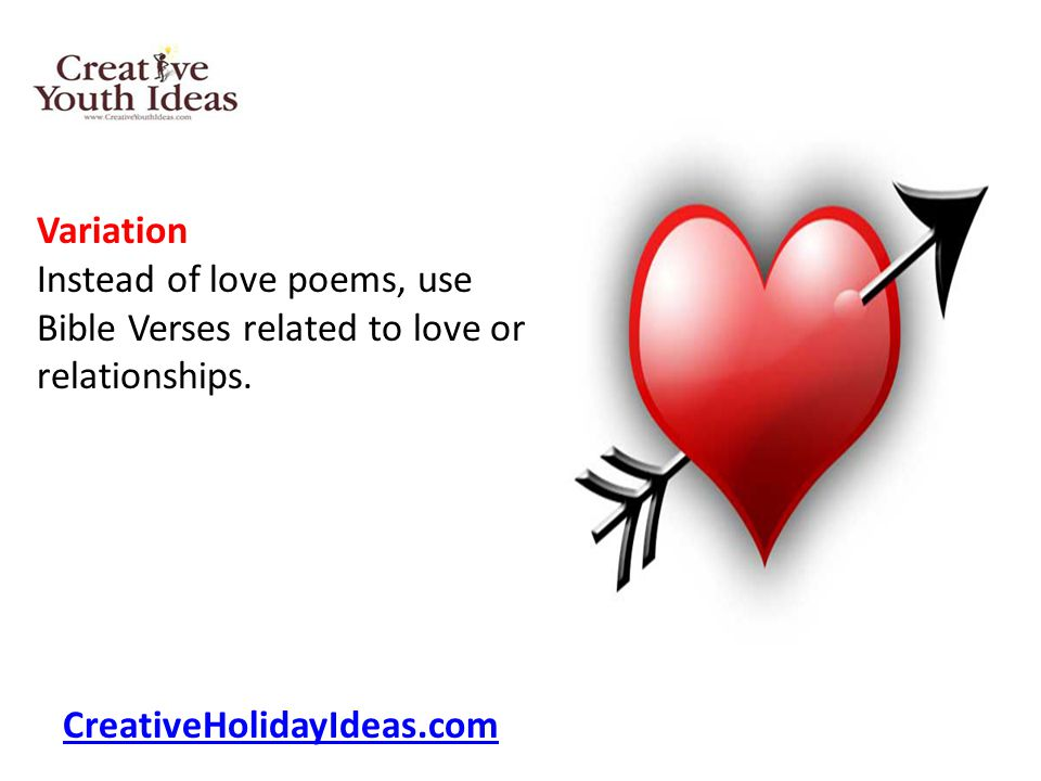 Variation Instead of love poems, use Bible Verses related to love or relationships.
