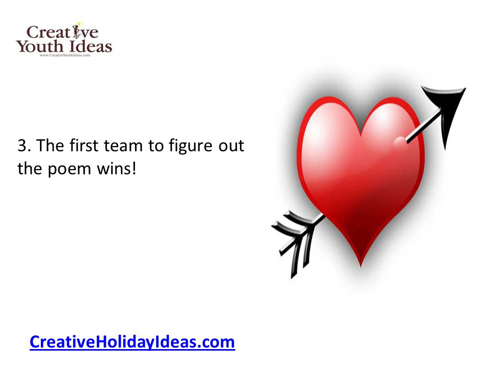 3. The first team to figure out the poem wins!