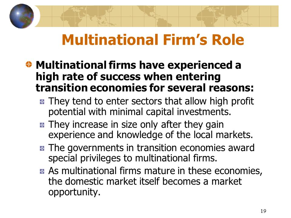 Multinational firm in entering a mature
