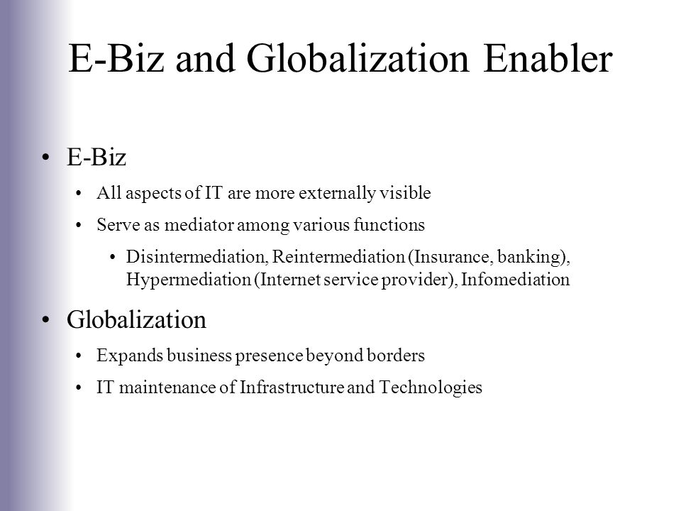 E-Biz and Globalization Enabler