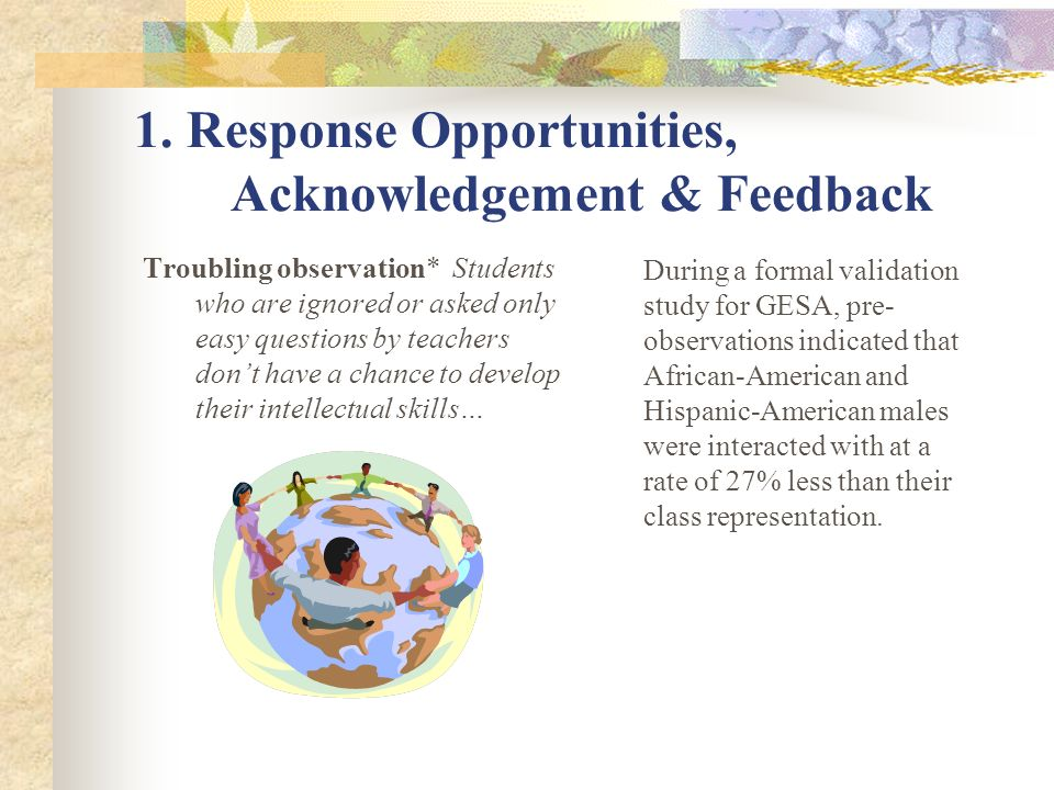 1. Response Opportunities, Acknowledgement & Feedback