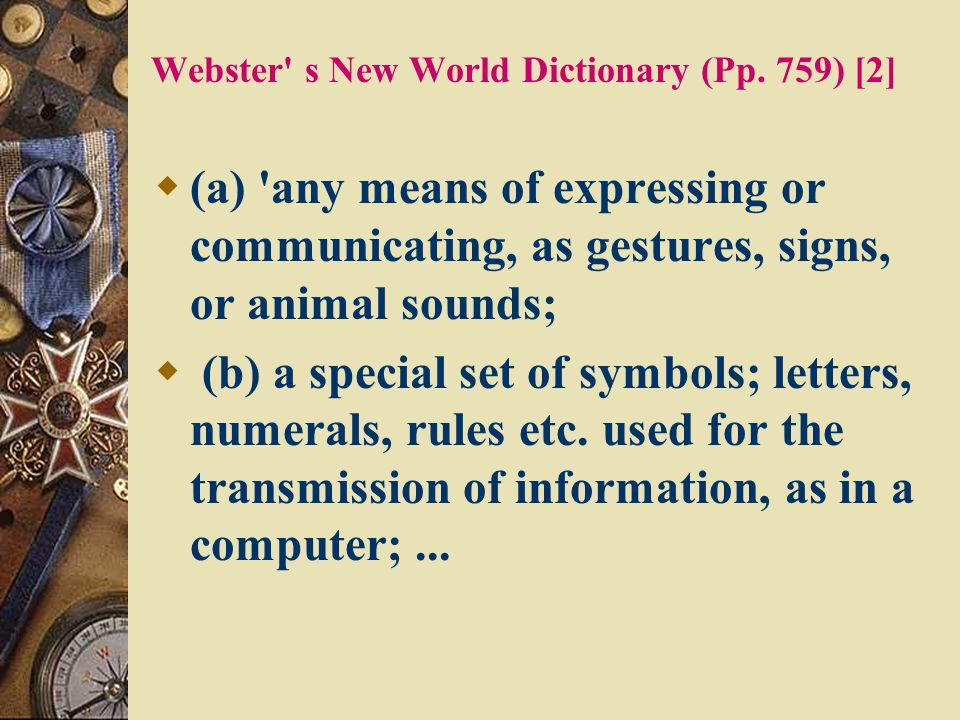 Webster s New World Dictionary (Pp. 759) [2]