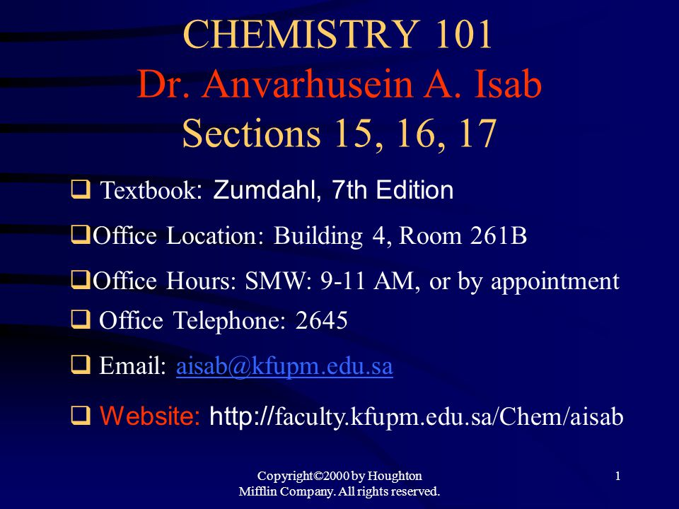 CHEMISTRY 101 Dr. Anvarhusein A. Isab Sections 15, 16, 17
