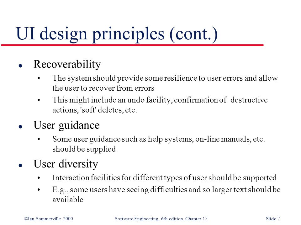 User Interface Design Designing Effective Interfaces For Software Systems Objectives To Suggest Some General Design Principles For User Interface Design Ppt Video Online Download
