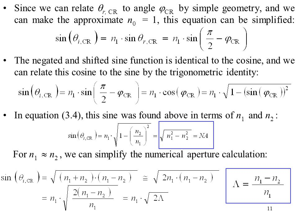 Since we can relate r, CR to angle CR by simple geometry, and we can make the approximate n0 = 1, this equation can be simplified: