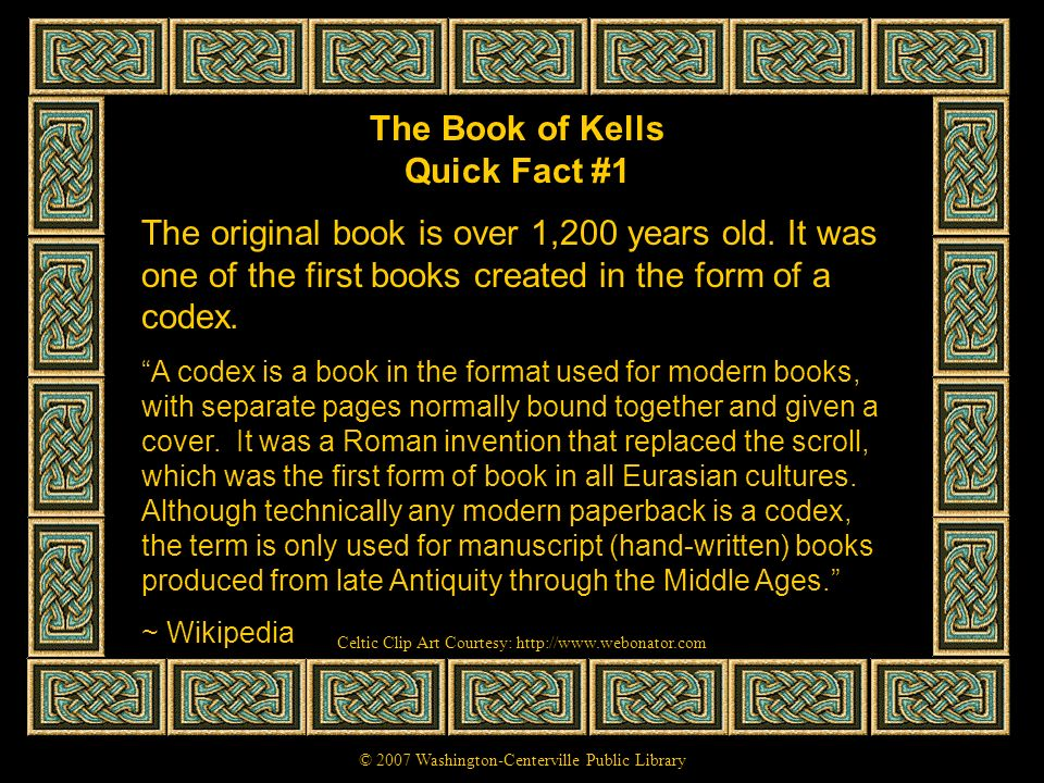 The Book of Kells Quick Fact #1