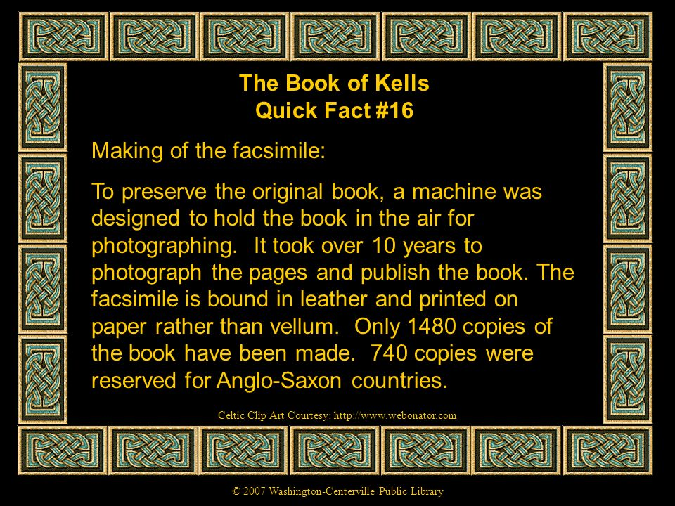 The Book of Kells Quick Fact #16