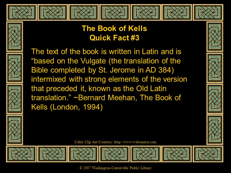 The Book of Kells Quick Fact #3