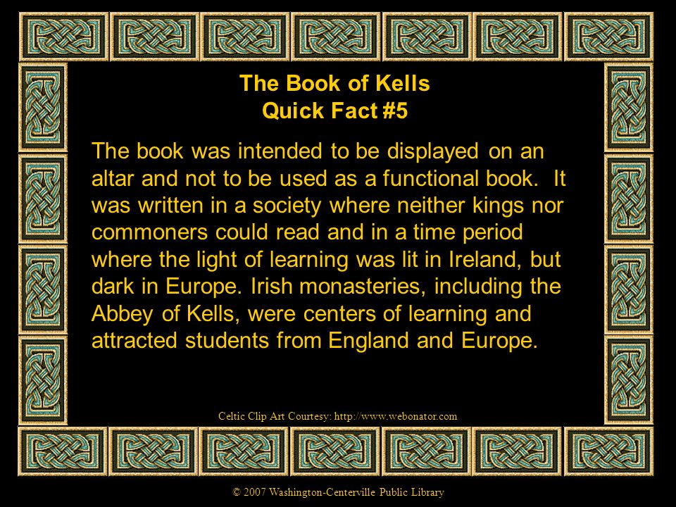 The Book of Kells Quick Fact #5