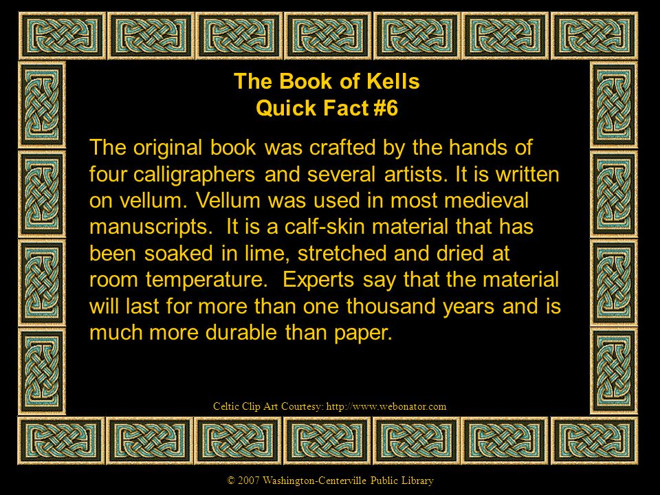 The Book of Kells Quick Fact #6