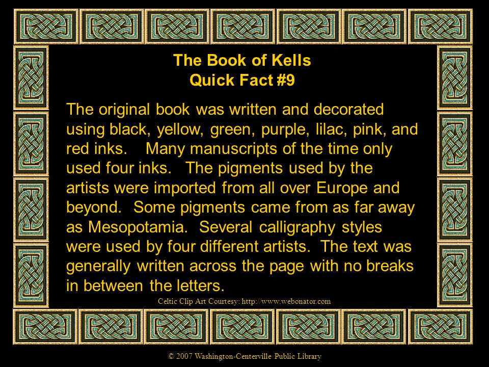 The Book of Kells Quick Fact #9