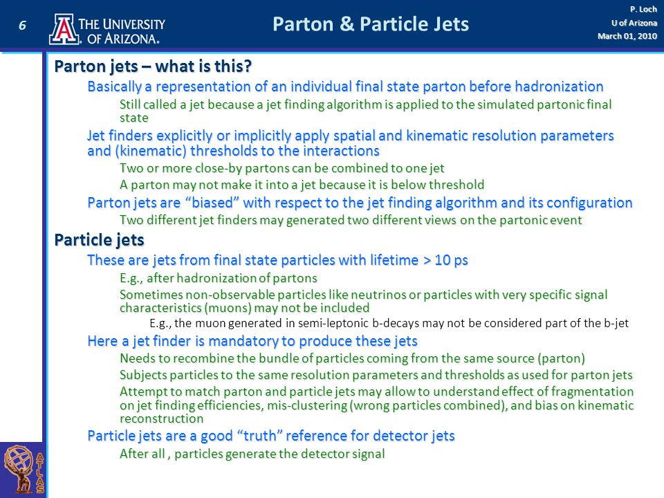 Parton & Particle Jets Parton jets – what is this Particle jets