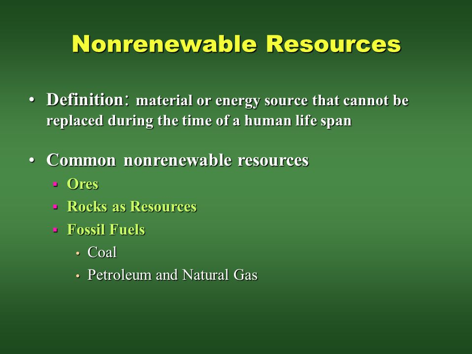 Examples Of Nonrenewable Natural Resources