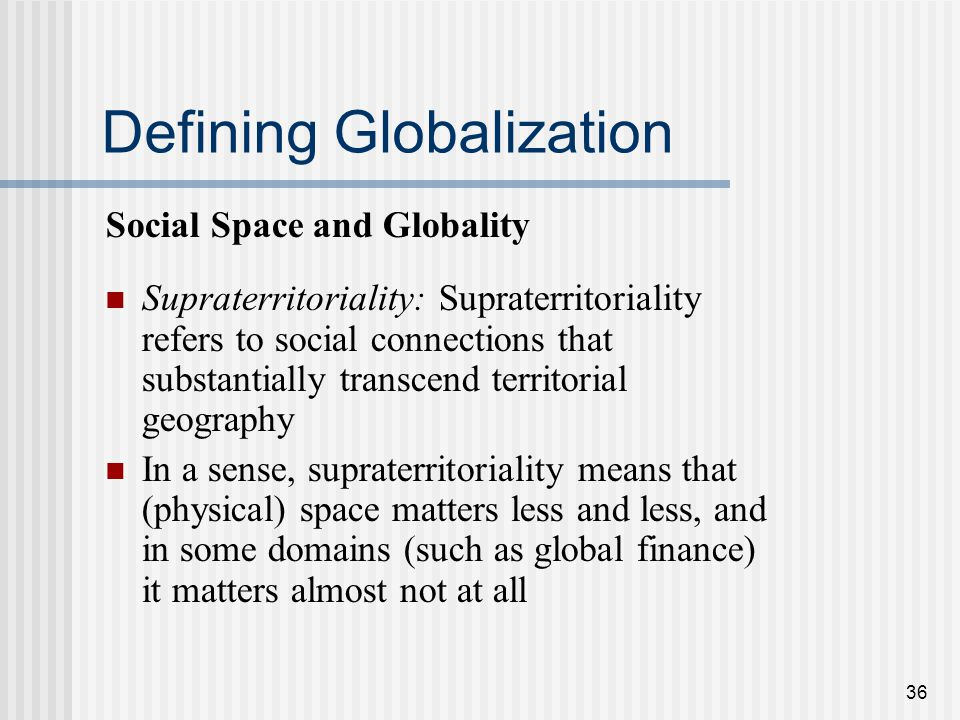 definition of globalization Globalization, according to sociologists, is an ongoing process that involves interconnected changes in the economic, cultural, social, and political spheres of society as a process, it involves the ever-increasing integration of these aspects between nations, regions, communities, and even.