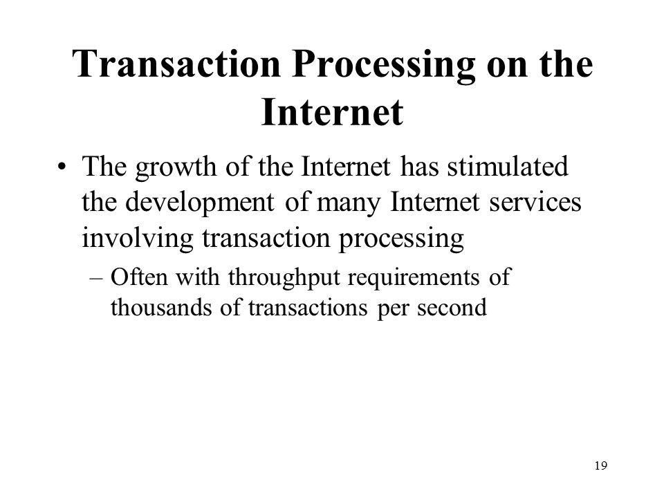 Transaction Processing on the Internet