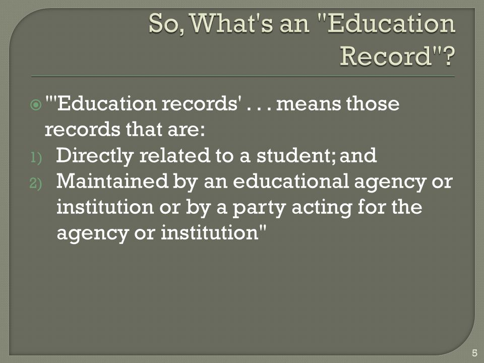 So, What s an Education Record