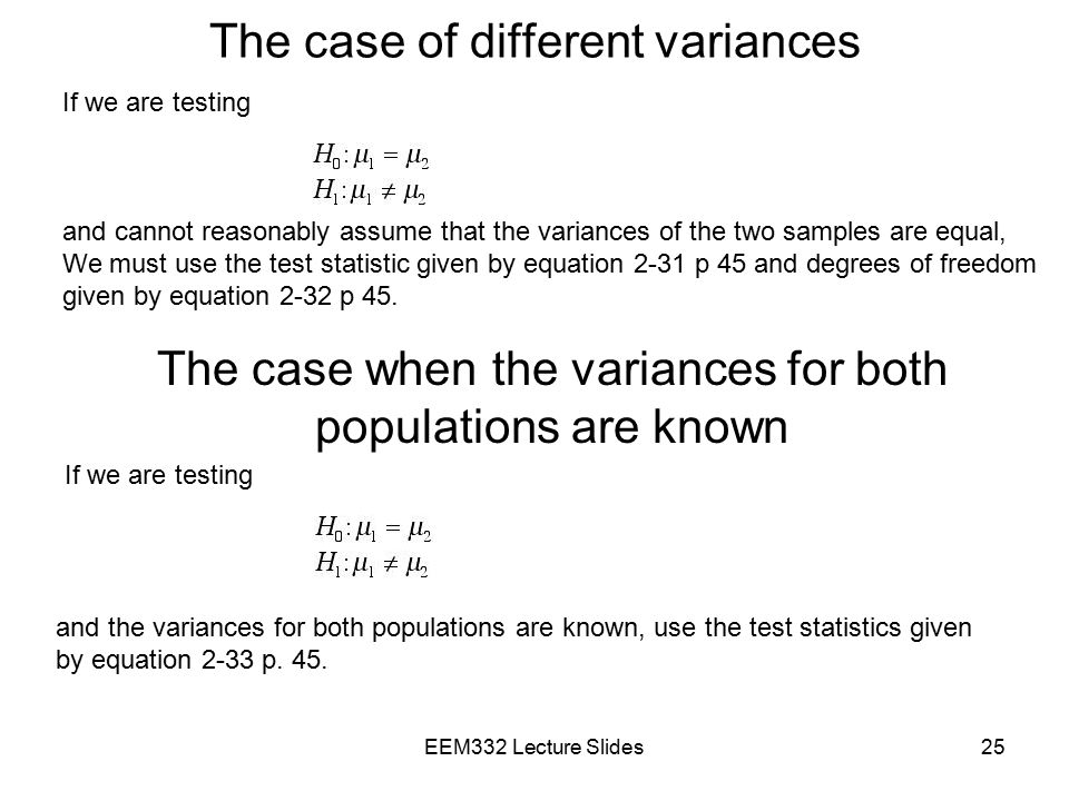 The case of different variances
