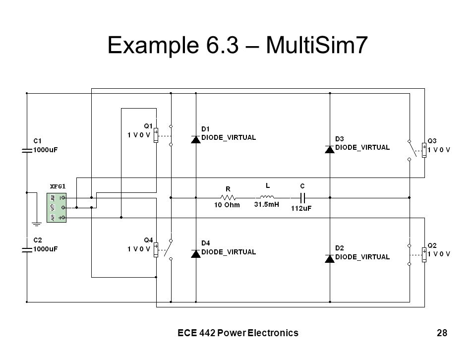 Example 6.3 – MultiSim7 ECE 442 Power Electronics
