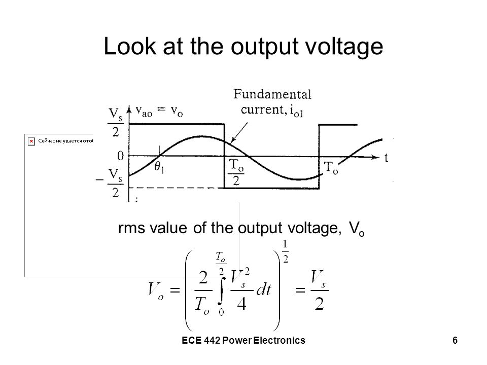 Look at the output voltage