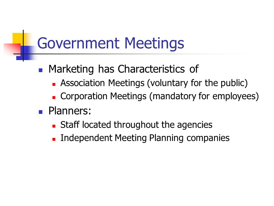 Government Meetings Marketing has Characteristics of Planners: