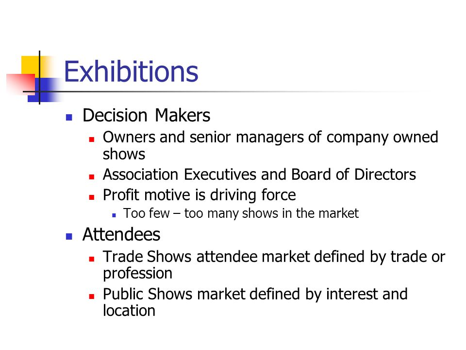 Exhibitions Decision Makers Attendees