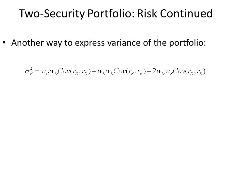 Two-Security Portfolio: Risk Continued