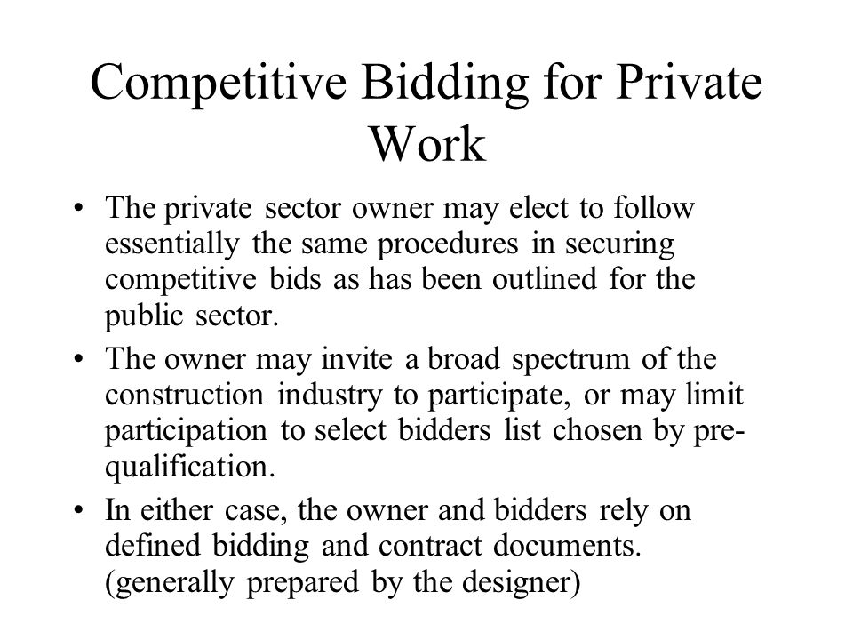Competitive Bidding for Private Work