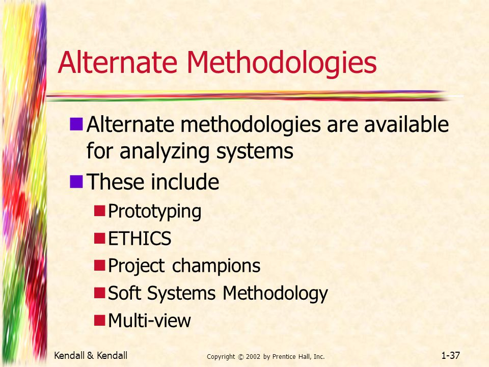 Alternate Methodologies